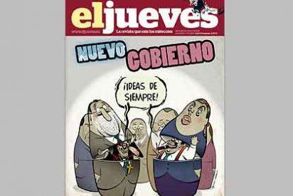 La portada de 'El Jueves' sobre el Gobierno Rajoy: fachas y obispos