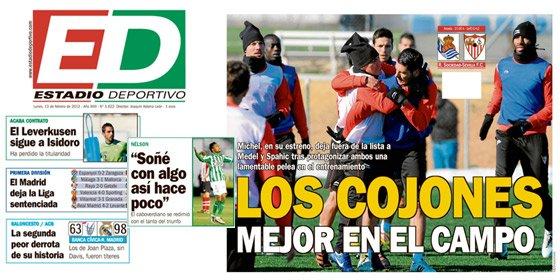 """Recado del periódico 'Estadio Deportivo' a los jugadores del Sevilla: """"Los cojones, mejor en el campo"""""""