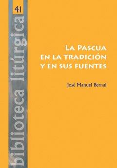 'La pascua en la tradición y en sus fuentes' (CPL)