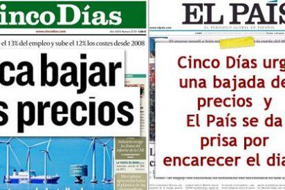 No es lo mismo predicar que dar trigo: 'Cinco Días' reclama bajar los precios mientras que 'El País' encarece el suyo