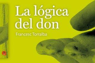Francesc Torralba y la lógica del don