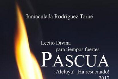 Pascua 20121: lectio divina para tiempos fuertes