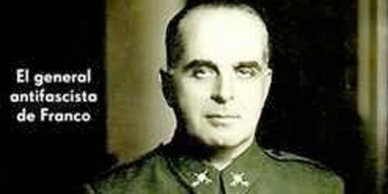 Varela, la historia del general antifascista de Franco