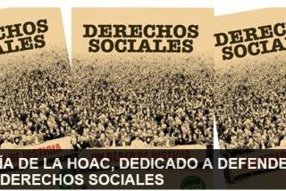 """La HOAC promueve los """"Derechos Sociales, como un Deber de Justicia""""."""