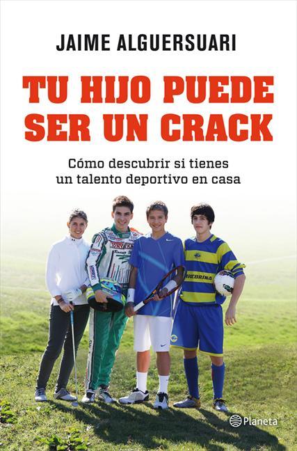 Jaime Alguersuari, padre del piloto, publica 'Tu hijo puede ser un crack'