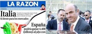 La Razón jura y perjura que los españoles haremos negocio con el rescate