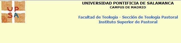 Abierta la matrícula para el Bienio y el Doctorado en Teología Pastoral 2012-2013