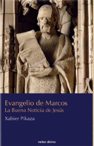 Evangelio de Marcos. La Buena Noticia de Jesús