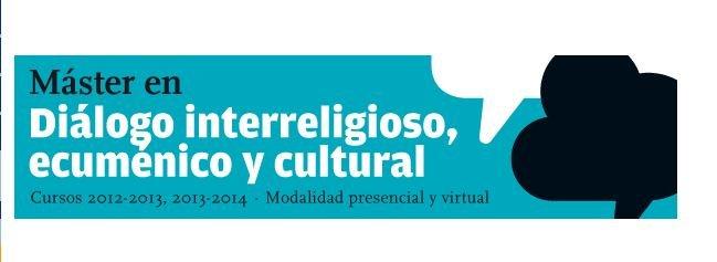 Master en Diálogo interreligioso, ecuménico y cultural