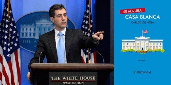 Se busca donante para libro de ex corresponsal de CNN+. Razón: la Casa Blanca