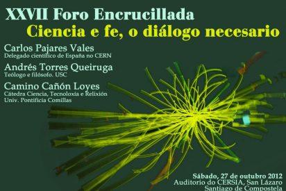 """XXVII Foro Encrucillada: """"Ciencia y fe, el diálogo necesario"""""""