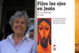 """Pagola, Martín Velasco y Dolores Aleixandre presentan en Madrid """"Fijos los ojos en Jesús"""" (PPC)"""