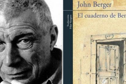 El pintor y novelista John Berger recrea el cuaderno de apuntes de Spinoza en una magnífica y original obra