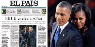 """El País se arrodilla ante Barack Obama: """"EE UU vuelve a soñar"""""""