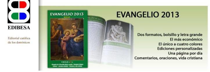 Evangelio 2013: la Biblia, Palabra de Dios
