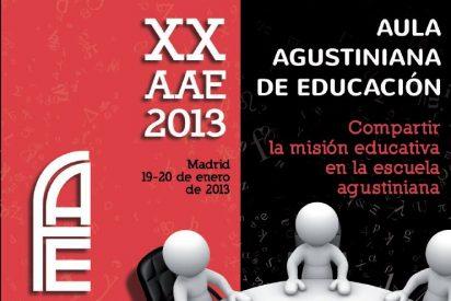 """XX aula agustiniana de educación: """"Compartir la misión educativa"""""""