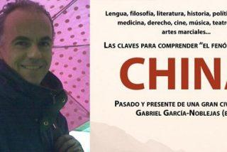 Gabriel García Noblejas analiza el pasado y presente de la 'gran civilización China'
