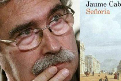 Jaume Cabré refleja las ambiciones y las luchas cruentas por el poder en la Barcelona del siglo XVIII