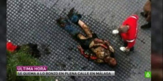 Un hombre se quema a lo bonzo en una calle de Málaga porque no tenía ni para comer
