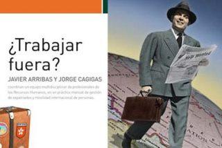 Javier Arribas y Jorge Cagigas proponen a las empresas españolas expandirse al extranjero para salir de la crisis