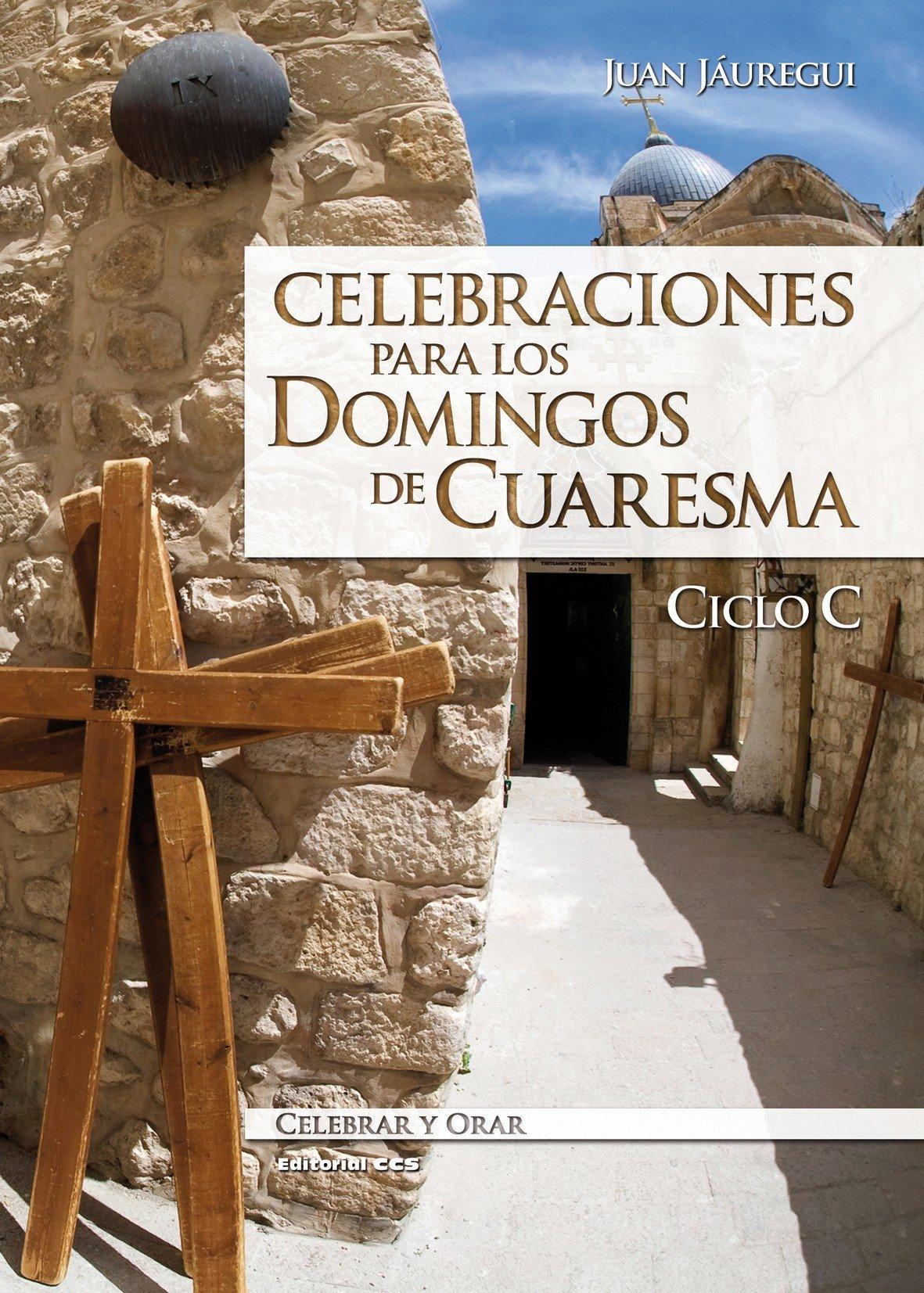 """""""Celebraciones para los Domingos de Cuaresma"""""""