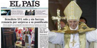 El País se lanza a la yugular de la Iglesia con la renuncia de Benedicto XVI