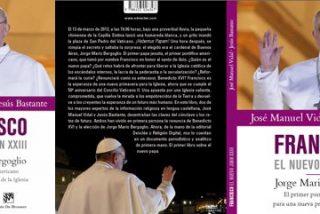 """""""Francisco. El nuevo Juan XXIII"""". El primer libro sobre el nuevo Papa"""