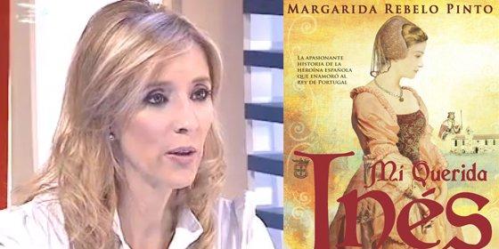 Margarita Rebelo Pinto cuenta la apasionante historia de la heroína española que enamoró al rey de portugal
