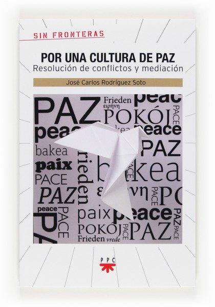 """Presentación de """"Por una cultura de paz"""""""