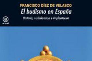 """El budismo en España. Historia, visibilización e implantación"""