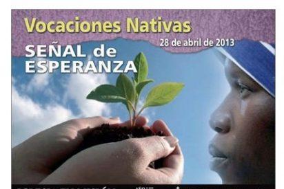 """""""Vocaciones Nativas: Señal de esperanza"""""""