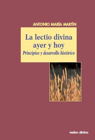 La Lectio Divina ayer y hoy