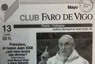 """Conferencia en el Club Faro de Vigo: """"Francisco, el nuevo Juan XXIII"""""""