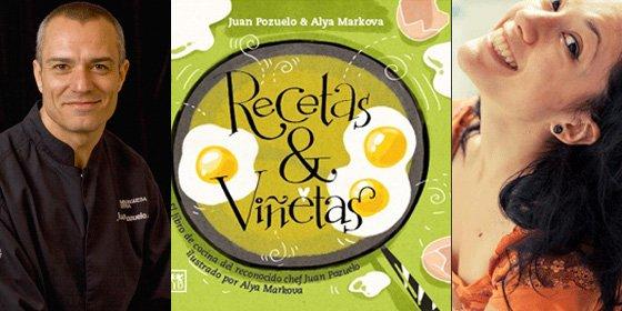 Juan Pozuelo y Alya Markova recopilan la cocina más divertida, sana y económica