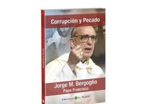 La corrupción, según Francisco