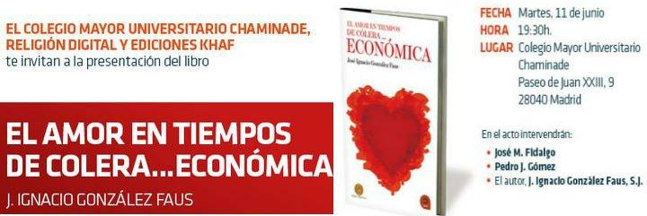 """Presentación de """"El amor en tiempos de cólera... económica"""" de José Ignacio González Faus, sj, primer libro de la colección RD-Khaf"""