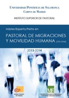 Máster, Experto, Perito en Pastoral de Migraciones y Movilidad humana