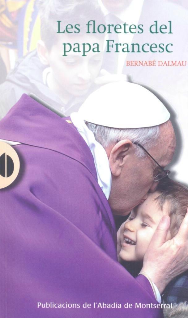 Un monje de Montserrat analiza en un libro los primeros días del Papa