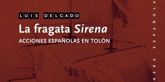Luis Delgado navega la historia naval española con un nueva entrega sobre emblmáticas fragatas