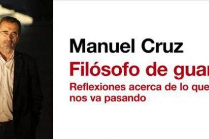 Manuel Cruz recopila en su obra interesantes 'reflexiones acerca de lo que nos va pasando'