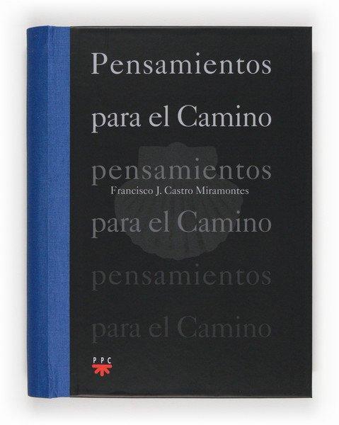 """Presentación en Santiago de """"Pensamientos para el Camino"""" (PPC)"""