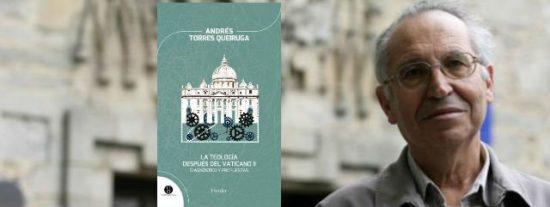"""Andrés T. Queiruga: """"La actitud de Francisco es una auténtica revolución, un vendaval de Espíritu renovador"""""""