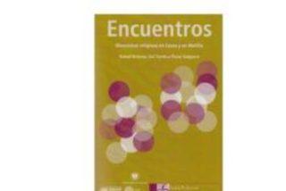"""""""Encuentros"""", la diversidad religiosa en Ceuta y Melilla"""
