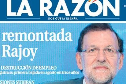 """La Razón 'responde' a El Mundo con un enjabonado al presidente: """"La remontada de Rajoy"""""""