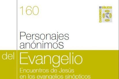 Personajes anónimos del Evangelio