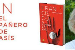 """Segunda edición de """"Francisco, el pañero de Asís"""", a los pocos días de salir a la venta"""