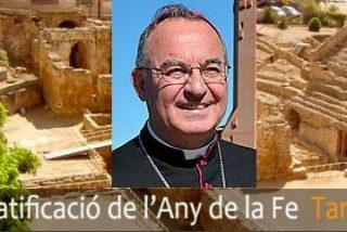 """Jaume Pujol, arzobispo de Tarragona: """"Las beatificaciones no van contra nadie"""""""