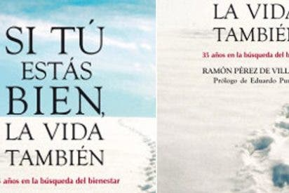 Ramón Pérez de Villaamil lanza el libro que recoge '35 años en la búsqueda del bienestar'