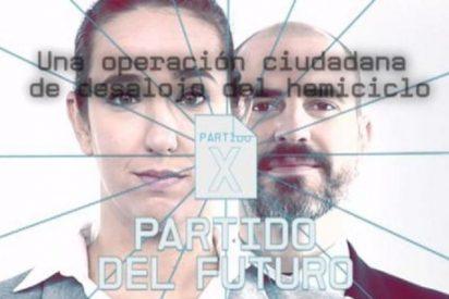 """El Partido X quiere 'despedir' a los políticos: """"Esto es un movimiento imparable"""""""