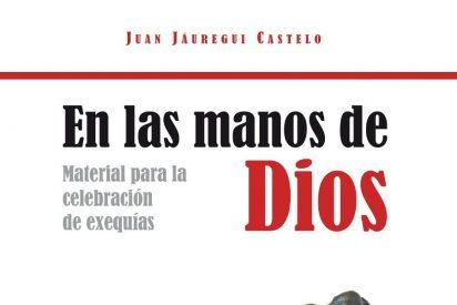 """""""En las manos de Dios"""", Materiales para la Celebración de Exequias"""